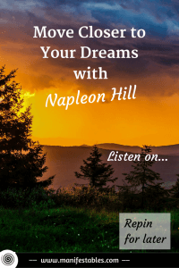 Manifest with Napoleon Hill