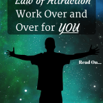 Make Law Of Attraction Work Over And Over