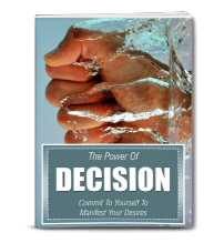 manifest through decision
